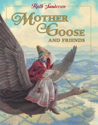 Mother Goose And Friends by Ruth Sanderson image