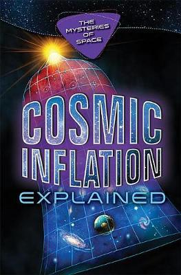 Cosmic Inflation Explained by Kelly Blumenthal