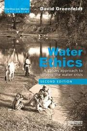 Water Ethics by David Groenfeldt