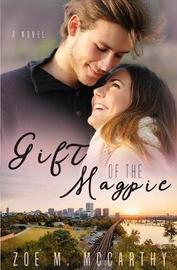 Gift of the Magpie by Zoe M McCarthy