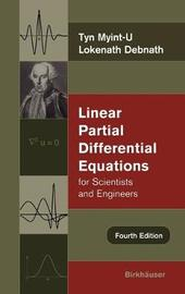 Linear Partial Differential Equations for Scientists and Engineers by Tyn Myint-U