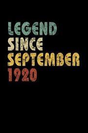 Legend Since September 1920 by Delsee Notebooks