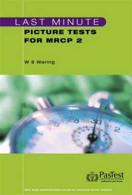 Last Minute Picture Tests for MRCP 2 by W.Stephen Waring image
