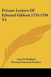 Private Letters of Edward Gibbon 1753-1794 V1 image