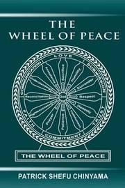 The Wheel of Peace by MR Patrick Shefu Chinyama image