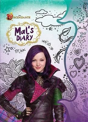 Descendants: Mal's Diary by Disney Book Group