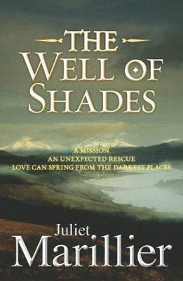The Well of Shades (Bridei Chronicles #3) by Juliet Marillier image