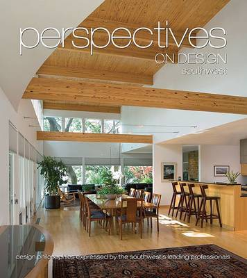 Perspectives on Design Southwest: Design Philosophies Expressed by the Southwest's Leading Professionals by Brian Carabet image