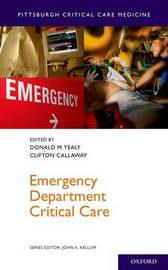 Emergency Department Critical Care by Donald M. Yealy