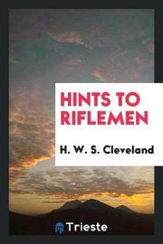 Hints to Riflemen by H.W.S. Cleveland image