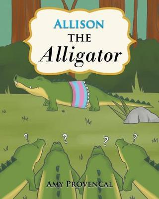 Allison the Alligator by Amy Provencal image