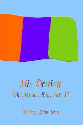 The Miracle Boy, Part II by Richard Johnathan image
