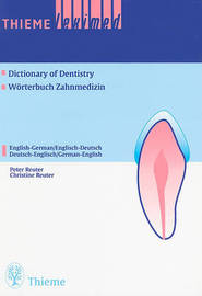 Thieme Leximed Dictionary of Dentistry: English - German, German - English by Reuter image