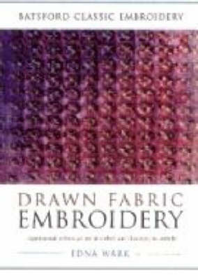 Drawn Fabric Embroidery by Edna Wark