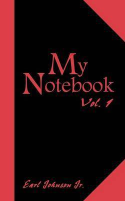 My Notebook by Earl Johnson