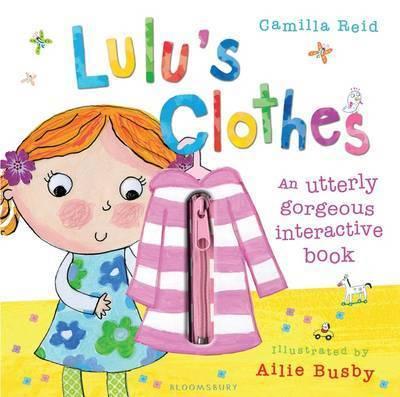 Lulu's Clothes by Camilla Reid