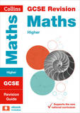 GCSE Maths Higher Tier: Revision Guide