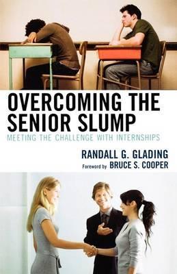 Overcoming the Senior Slump by Randall G. Glading