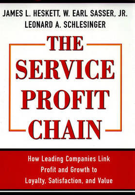 The Service Profit Chain by W.Earl Sasser image