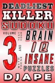 Deadliest Killer Sudoku: Test Your Brain and IQ with These Insane Puzzles by djape image