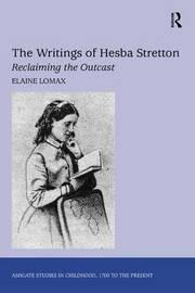The Writings of Hesba Stretton by Elaine Lomax