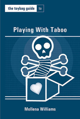The Toybag Guide to Playing with Taboo by Mollena Williams image