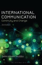 International Communication by Daya Kishan Thussu