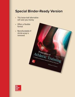 Looseleaf for Principles of Athletic Training: A Guide to Evidence-Based Clinical Practice by William E. Prentice image