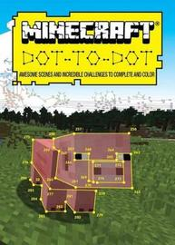 Ultimate Dot-To-Dot: Minecraft by Dr. Gareth Moore