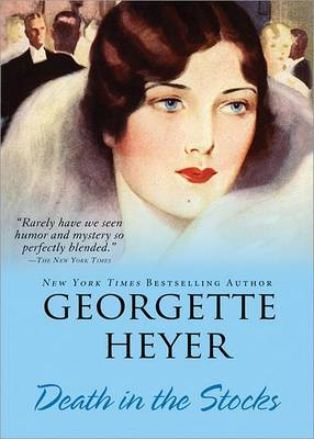 Death in the Stocks by Georgette Heyer image