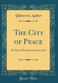 The City of Peace by Unknown Author image