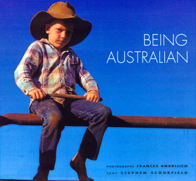 Being Australian by Stephen Scourfield