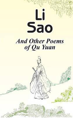 Li Sao: And Other Poems of Qu Yuan by Qu Yuan