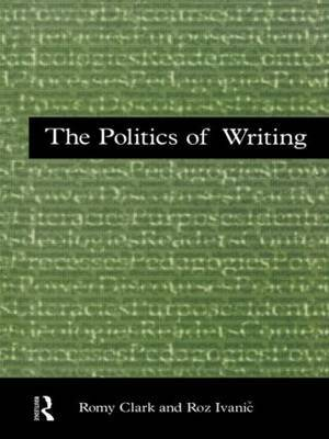 The Politics of Writing by Romy Clark image
