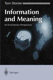 Information and Meaning by Tom Stonier
