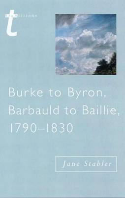 Burke to Byron by Jane Stabler