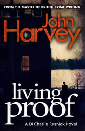 Living Proof by John Harvey image