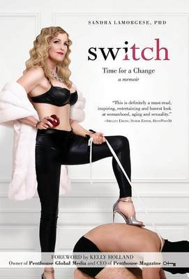 Switch by Sandra Lamorgese Phd