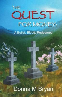 The Quest for Money by Donna M Bryan image
