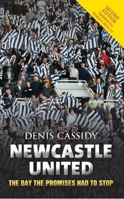 Newcastle United by Denis Cassidy
