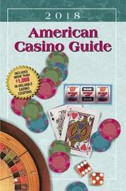 American Casino Guide 2018 Edition by Steve Bourie