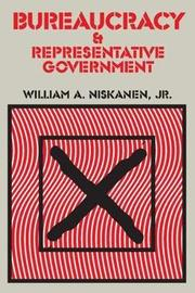 Bureaucracy and Representative Government by William A Niskanen image