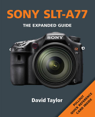 Sony SLT-A77 by Ammonite Press