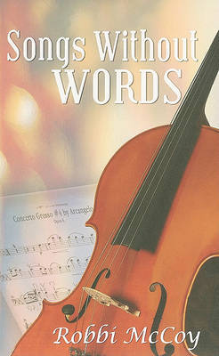 Songs without Words by Robbi McCoy image
