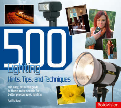 500 Lighting Hints, Tips, and Techniques by Rod Ashford image
