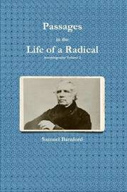 Passages in the Life of a Radical by Samuel Bamford