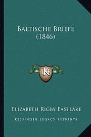 Baltische Briefe (1846) by Elizabeth Rigby Eastlake, Lad