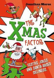 The Xmas Factor by Jonathan Meres