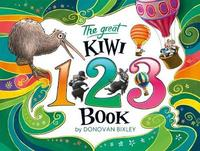 The Great Kiwi 123 Book, The by Donovan Bixley