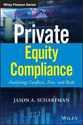 Private Equity Compliance by Jason A Scharfman image